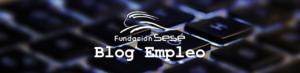Blog Empleo Fundación Sesé